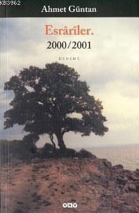 Esrariler; 2000/2001