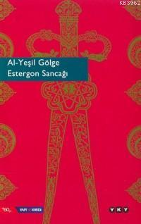 Al-yeşil Gölge Estergon Sancağı