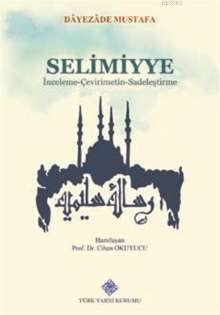 Selimiyye İnceleme - Çevirimetin -Sadeleştirme
