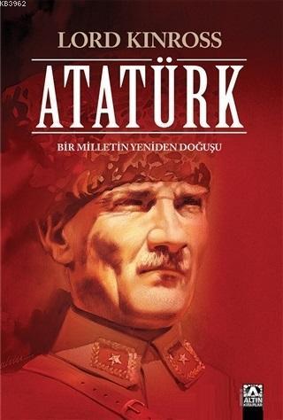 Atatürk (Ciltli Özel Baskı); Bir Milletin Yeniden Doğuşu