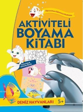 Aktiviteli Boyama Kitabı; Deniz Hayvanları