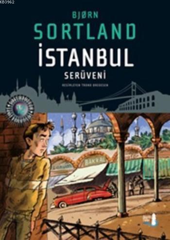 İstanbul Serüveni (Ciltli)