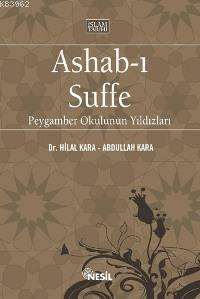 Ashab-ı Suffe; Peygamber Okulunun Yıldızları