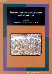 Osmanlı İmparatorluğu´nda Doğal Afetler