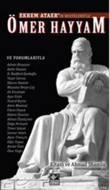 Ömer Hayyam (Ciltli-Kitap-DVD); Ekrem Ataer'in Beste ve Yorumlarıyla