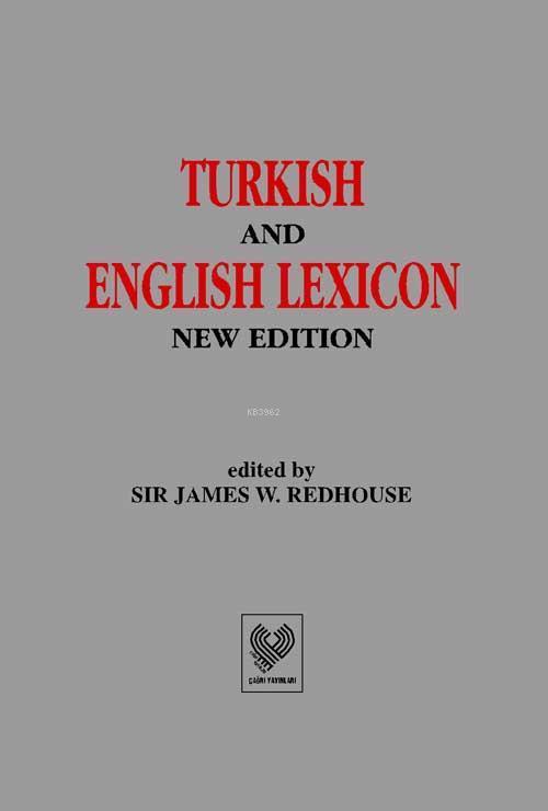 TURKISH AND ENGLISH LEXICON; Osmanlı Tükçesi - İngilizce Lûgat (ciltli, şamua kağıt)