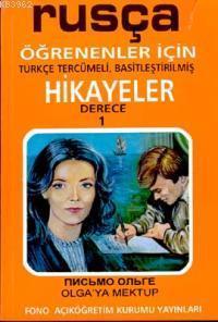 Rusça Türkçe Hikayeler Derece 1 Kitap 1 Olgaya Mektup