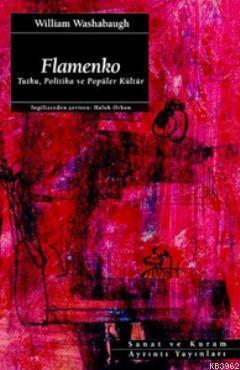 Flamenko; Tutku, Politika ve Popüler Kültür