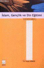 İslam Gençlik ve Din Eğitimi