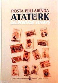 Posta Pullarında Atatürk; Atatürk On Postage Stamps