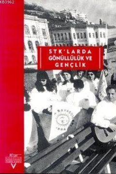 STK'larda Gönüllülük ve Gençlik