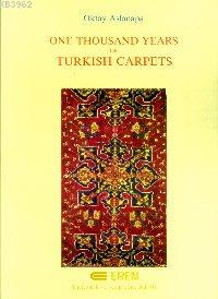 One Thousand Tears Of Turkish Carpets