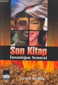 Son Kitap İnsanlığın Sentesi
