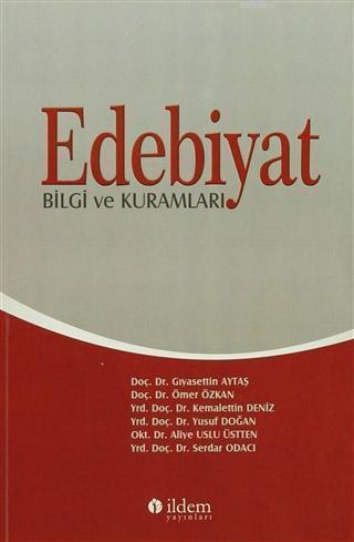 Edebiyat; Bilgi ve Kuramları
