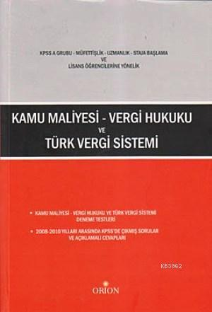 Kamu Maliyesi - Vergi Hukuku ve Türk Vergi Sistemi