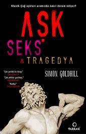 Aşk Seks ve Tragedya