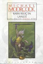 Kara Kılıç'ın Laneti; Elric Destanı 5