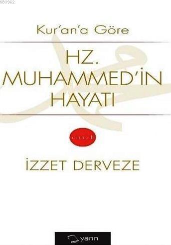 Kur'an'a Göre Hz. Muhammed'in Hayatı Cilt 1 - 2