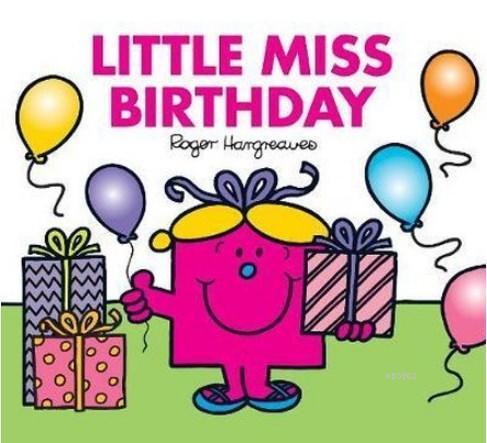 Little Miss Birthday (Mr. Men & Lit