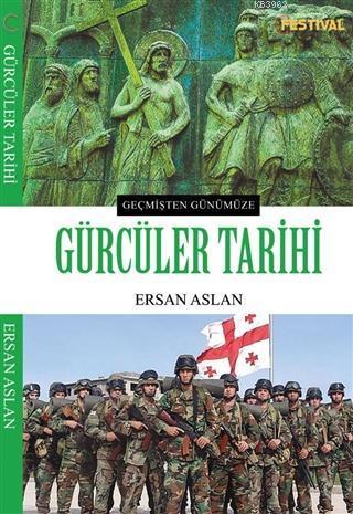 Gürcüler Tarihi; Geçmişten Günümüze