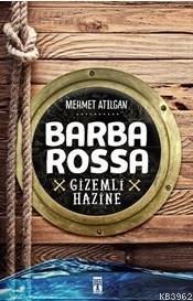 Barba Rossa; Gizemli Hazine