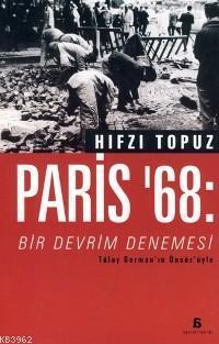Paris ´68; Bir Devrim Denemesi