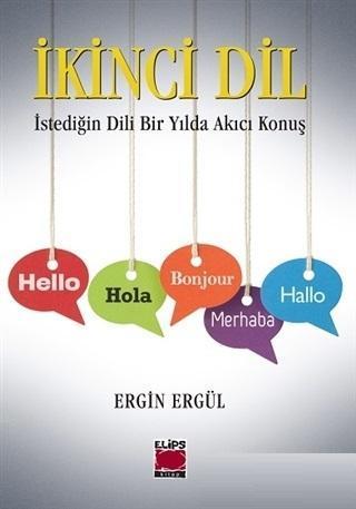 İkinci Dil İstediğin Dili Bir Yılda Akıcı Konuş