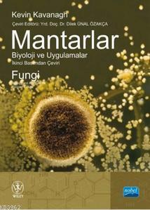 Mantarlar; Biyoloji ve Uygulamalar
