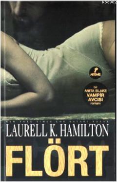 Flört; Bir Anita Blake Vampir Avcısı Romanı