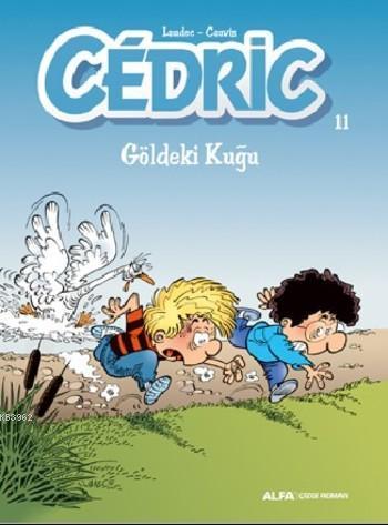 Cedric 11 Gölgedeki Kuğu