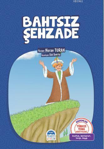 Bahtsız Şehzade; Türkçe Tema Hikayeleri