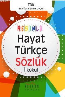 Resimli Hayat Türkçe Sözlük İlkokul