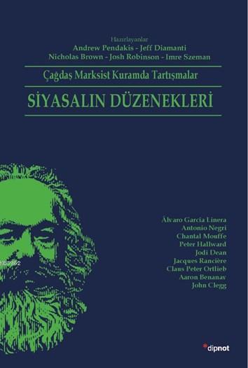 Siyasalın Düzenekleri; Çağdaş Marksist Kuramda Tartışmalar