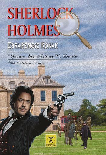 Sherlock Holmes Esrarengiz Konak