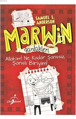 Marwin Günlükleri - Allah´ım Ne Kadar Şanssız, Şanslı Biriyim!