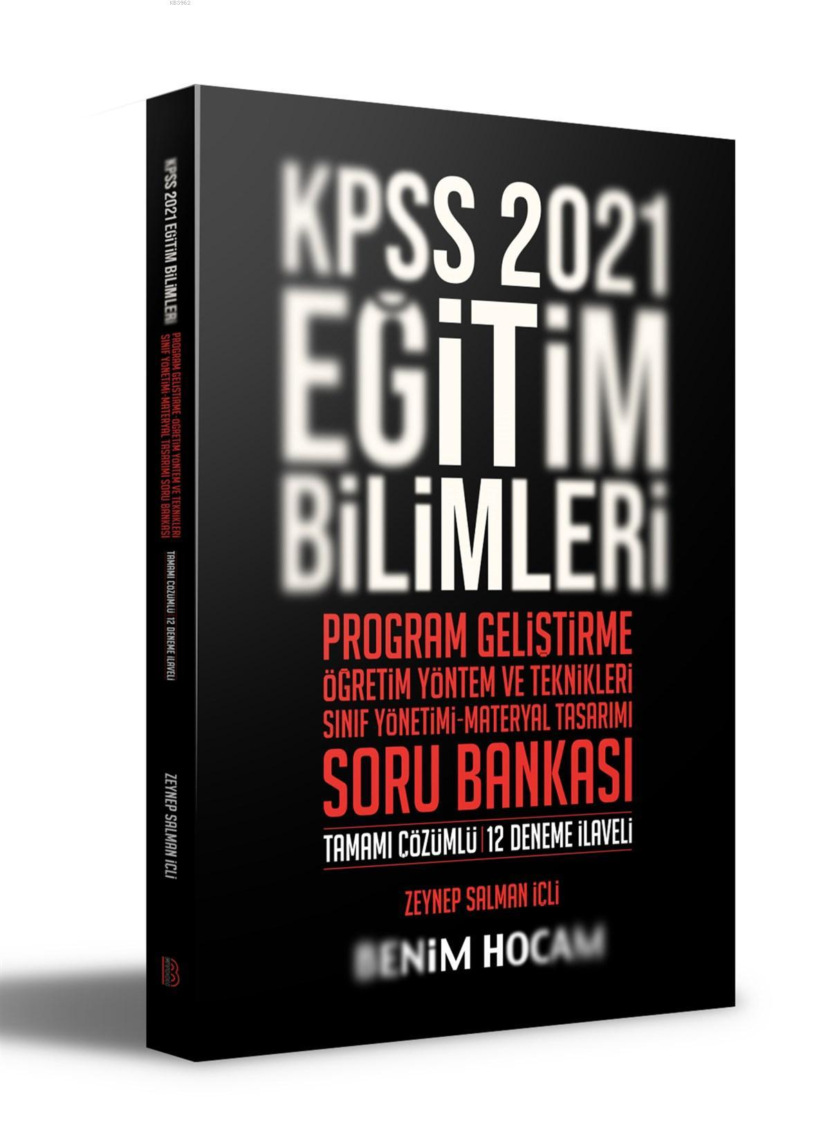 2021 KPSS Eğitim Bilimleri Program Geliştirme - ÖYT - Sınıf Yönetimi - Materyal; Tasarımı Soru Bankası Benim Hocam Yayınları