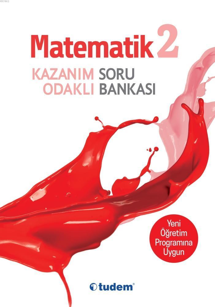 Tudem - 2.Sınıf Matematik Kazanım Odaklı Soru Bankası