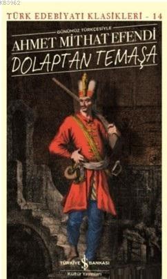 Dolaptan Temaşa (Günümüz Türkçesiyle)