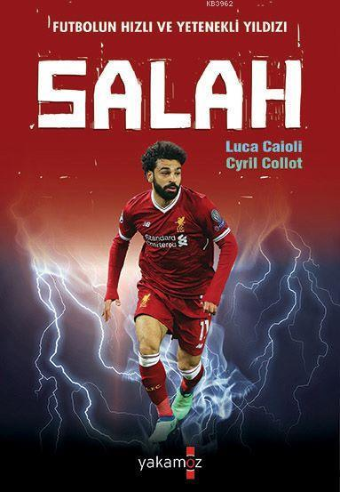 Futbolun Hızlı ve Yetenekli Yıldızı Salah