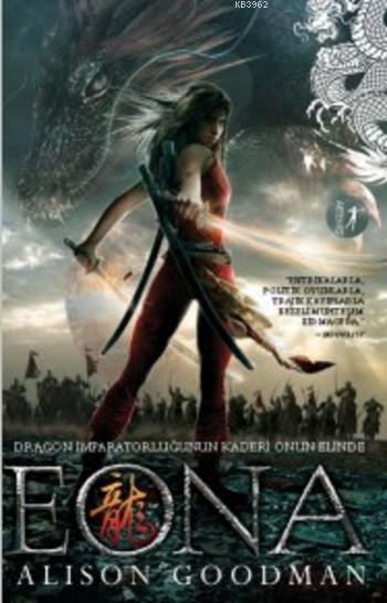 Eona; Dragon İmparatorluğunun Kaderi Onun Elinde