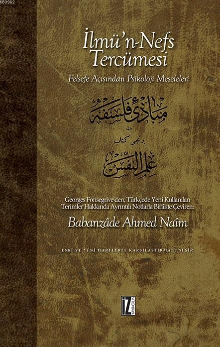 İlmü'n-Nefs Tercümesi; Felsefe Açısından Psikoloji Meseleleri