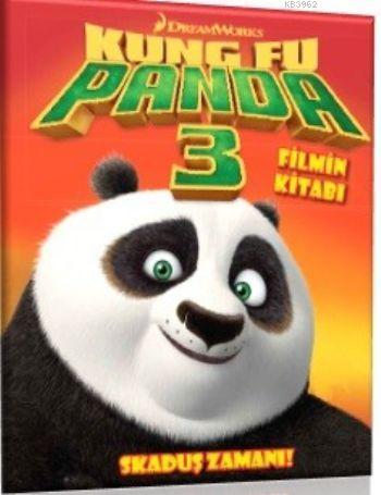DreamWorks - Kung Fu Panda 3 (Filmin Kitabı); Skaduş Zamanı!