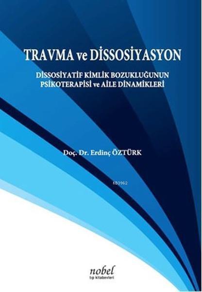 Travma ve Dissosiyasyon