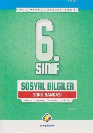 6. Sınıf Sosyal Bilgiler Soru Bankası; Okula Yardımcı ve Sınavlara Hazırlık