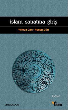 İslam Sanatına Giriş
