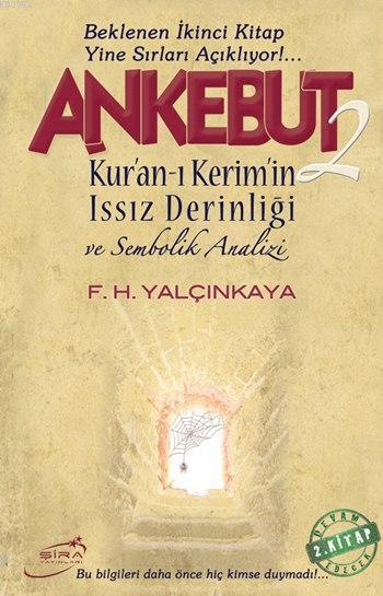 Ankebut - 2; Kur'an-ı Kerim'in Issız Derinliği ve Sembolik Analizi