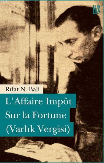 L'Affaire Impôt Sur la Fortune (Varlık Vergisi)