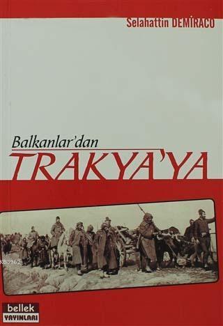 Balkanlar'dan Trakya'ya