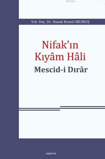 Nifak'ın Kıyâm Hâli: Mescid-i Dırâr