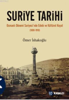 Suriye Tarihi; Osmanlı Dönemi Suriyesinde Edebi ve Kültürel Hayat (1800-1918)